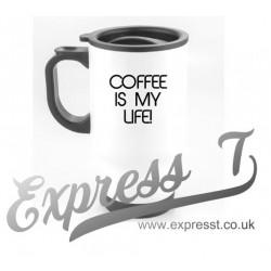 Coffee Is My Life Travel Mug